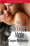 The Billionaire's Mate - Cooper McKenzie