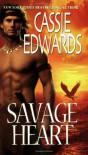 Savage Heart - Cassie Edwards