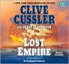 Lost Empire: A Fargo Adventure - Scott Brick, Clive Cussler, Grant Blackwood