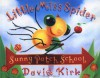 Little Miss Spider At Sunny Patch (Sunny Patch Library) -
