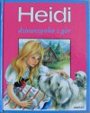 Heidi. Dziewczynka z gór - Johanna Spyri
