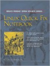 Linux Quick Fix Notebook (Bruce Perens' Open Source Series) - Peter Harrison