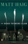The Dead Fathers Club - Matt Haig