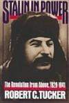 Stalin in Power: The Revolution from Above, 1928-1941 - Robert C. Tucker