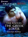 The Greek Lover (Time Raiders #8) - Jocelyn Kelley