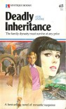 Deadly Inheritance - Alix Andre