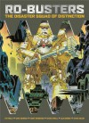 Ro-Busters: The Disaster Squad of Distinction - 'Pat Mills',  'Alan Moore'