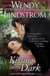 Kissing in the Dark - Wendy Lindstrom