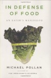 In Defense of Food: An Eater's Manifesto By Michael Pollan - -Author-