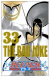 Bleach, Vol. 33: The Bad Joke - Tite Kubo
