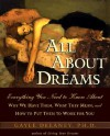 All About Dreams Everything You Need To Know About - Gayle Delaney