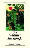 Im Kongo. - Urs Widmer
