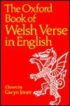 The Oxford Book Of Welsh Verse In English - Gwyn Jones