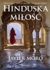 Hinduska Miłość - Javier Moro