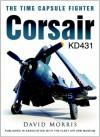 Corsair KD431: Time Capsule Fighter - David Morris