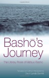 Basho's Journey: The Literary Prose of Matsuo Basho - Matsuo Bashō