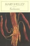 Frankenstein - Mary Shelley, Karen Karbiener
