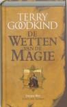 Steen der tranen / druk 13 (De Wetten van de Magie) - T. Goodkind