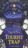 Tourist Trap (Edgar & Ellen) - Charles Ogden