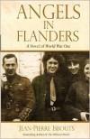 Angels in Flanders: A Novel of World War I - Jean-Pierre Isbouts