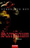 Sacrificium - Véronique Roy