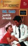 Dr. Dad - Judith Arnold