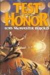 Test of Honor (Omnibus: Shards of Honor  The Warrior's Apprentice) (Vorkosigan Saga) - Lois McMaster Bujold