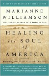 Healing the Soul of America: Reclaiming Our Voices as Spiritual Citizens - Marianne Williamson