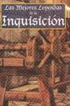 Las mejores leyendas de la inquisición - Selección RTM Ediciones