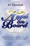 Angel on Board - E.J. Thornton