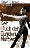 Der Fluch der dunklen Mutter (Geschichten aus der Nightside, #4) - Simon R. Green, Oliver Hoffmann, D.B. Jackson, Faith Hunter