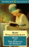 Mary & The Wrongs of Woman (2 in 1) - Mary Wollstonecraft