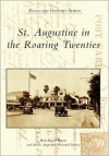 St. Augustine in the Roaring Twenties - Beth Rogero Bowen