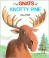 The Gnats of Knotty Pine - Bill Peet