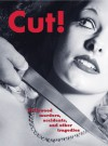 Cut!: Hollywood Murders, Accidents, and Other Tragedies - Andrew Brettell