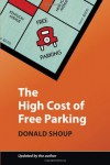 The High Cost of Free Parking, Updated Edition - Donald C. Shoup