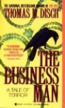 The Businessman: A Tale of Terror - Thomas M. Disch