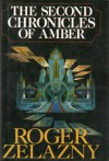 The Second Chronicles of Amber, Books 6-10 - Roger Zelazny