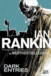 Dark Entries (John Constantine Hellblazer Graphic Novel) - Ian Rankin, Werther Dell'Edera