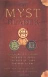 The Myst Reader, Books 1-3: Three Books in One Volume - Rand Miller, Robyn Miller