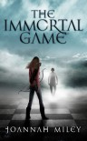 The Immortal Game - Joannah Miley