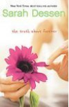 The Truth About Forever [Paperback] - Sarah Dessen (Author) Sarah Dessen (Author)