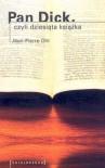 Pan Dick, czyli dziesiąta książka - Jean-Pierre Ohl