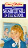 The Naughtiest Girl in the School (Naughtiest Girl, #1) - Enid Blyton