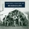 Historic Photos of Missouri - Rosemary K Adams, Rosemary K Adams