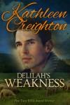 Delilah's Weakness - Kathleen Creighton