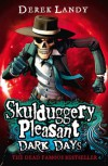 Dark Days (Skulduggery Pleasant, # 4) - Derek Landy