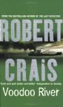 Voodoo River - Robert Crais