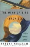 The Wind-Up Bird Chronicles - Haruki Murakami