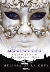 Mascarada (Los Sangre Azul, #2) - Melissa  de la Cruz